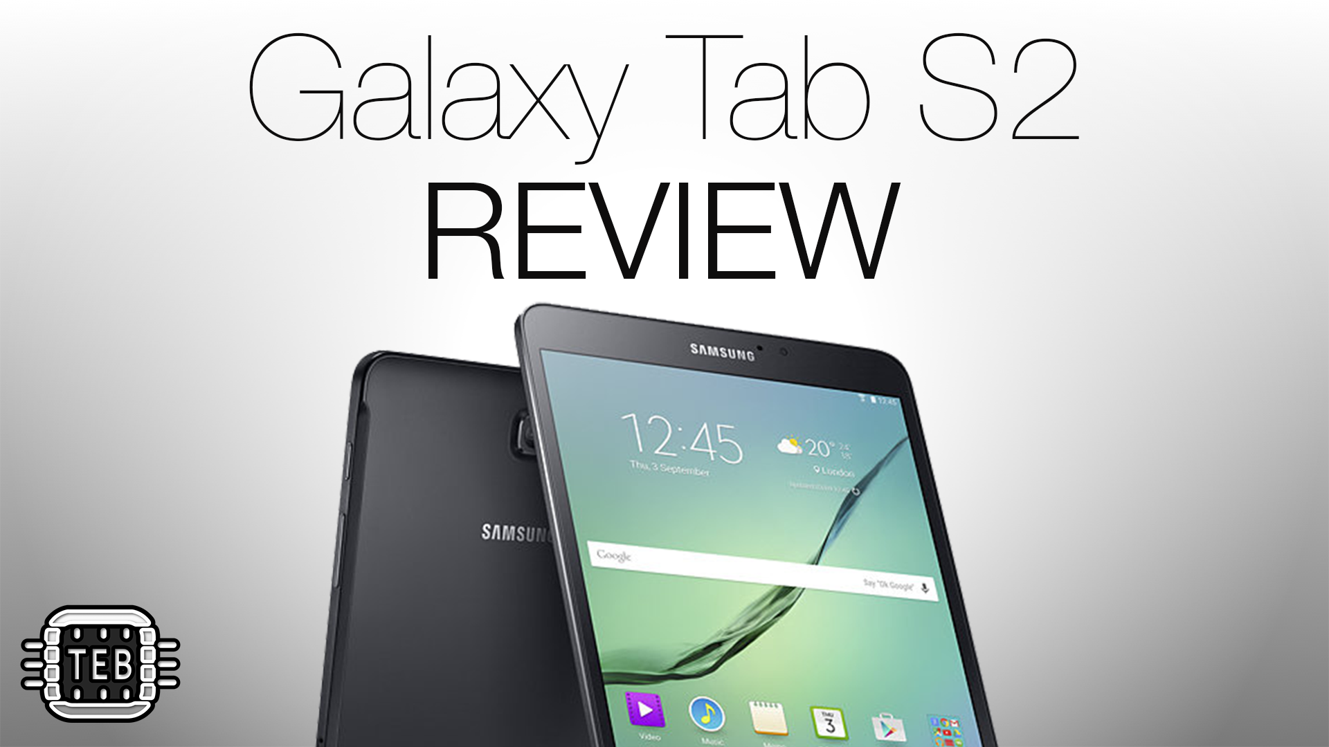 Samsung Galaxy Tab S2: la REVIEW di TechEarthBlog [FOTO + VIDEO]