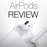 AirPods: la recensione di TechEarthBlog degli auricolari wireless Apple [FOTO + VIDEO]