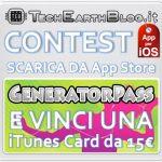 CONTEST: scarica l'app GeneratorPass e vinci una iTunes Card da 15€ con TechEarthBlog! [iOS]