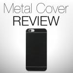 Custodia Metal Cover per iPhone 6 di VaVeliero: la REVIEW di TechEarthBlog [VIDEO]