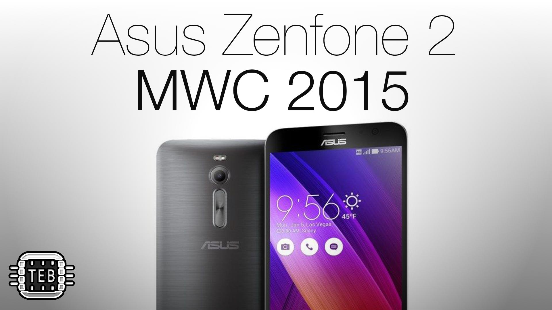 MWC 2015: ecco il nuovo Asus Zenfone 2 [FOTO + VIDEO]