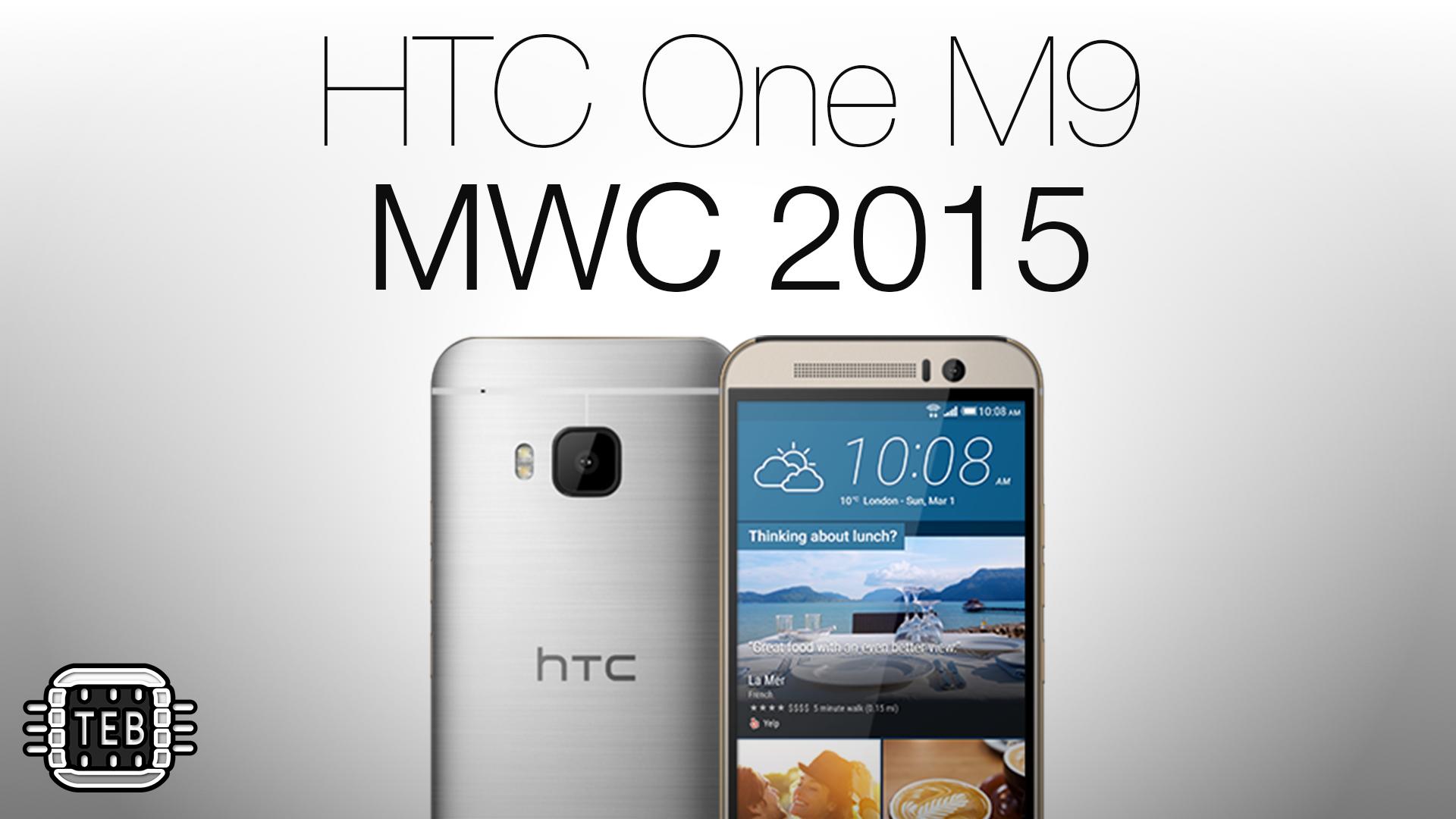 MWC 2015: ecco il nuovo HTC One M9 [FOTO + VIDEO]