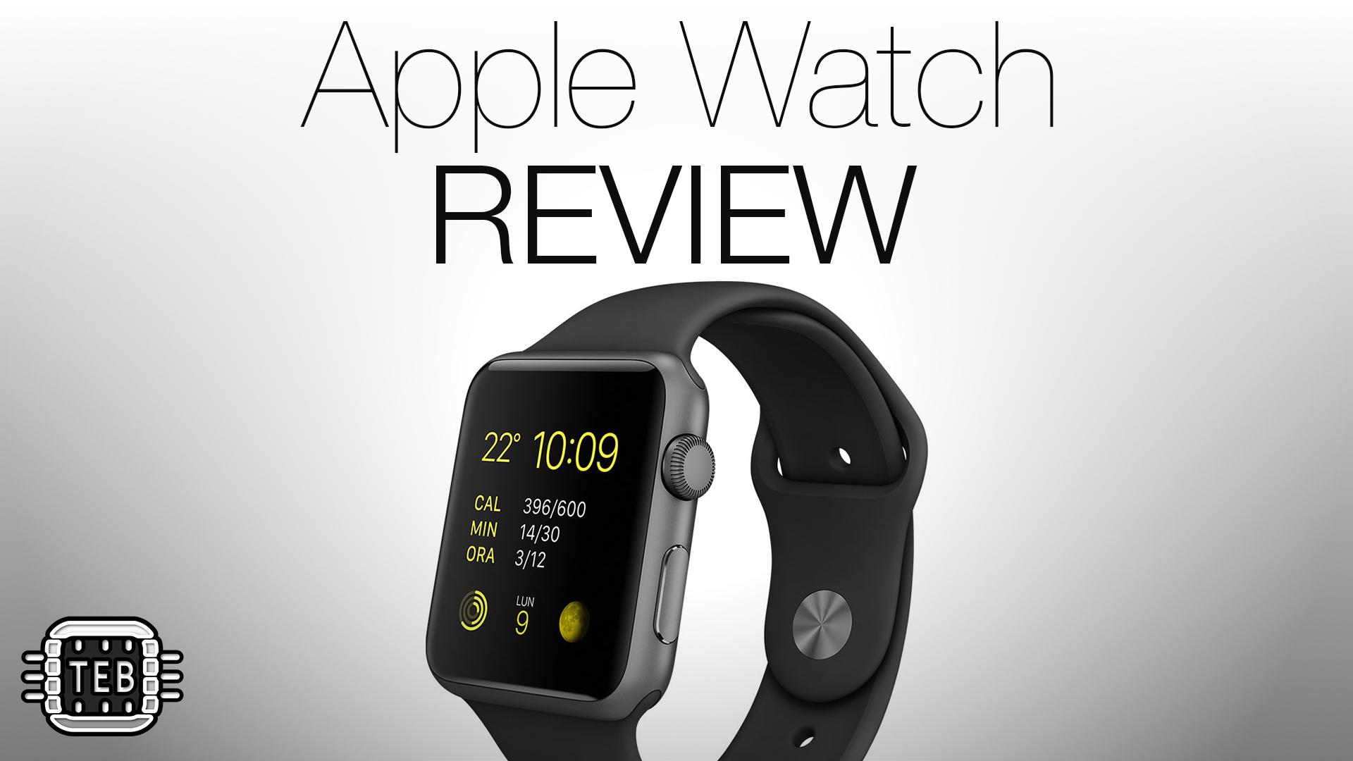 Apple Watch: la REVIEW di TechEarthBlog [VIDEO]