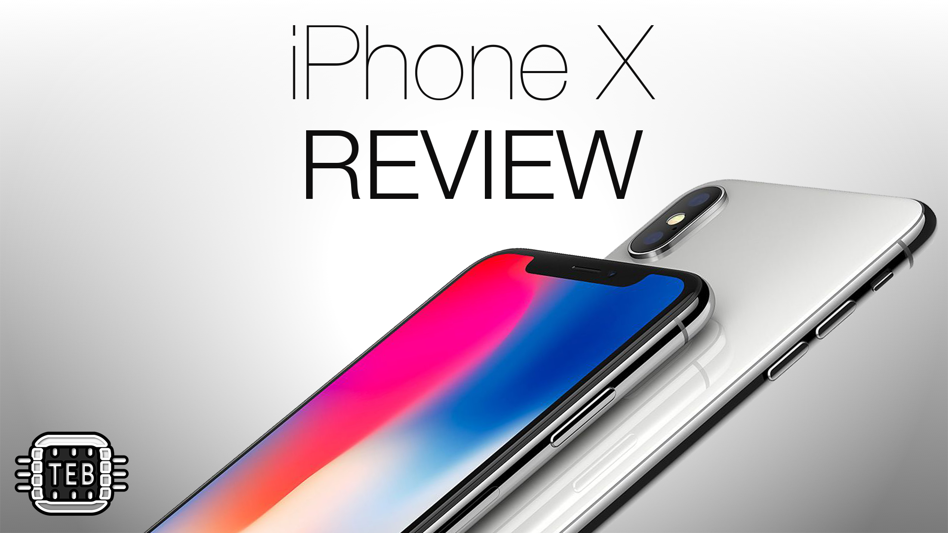 iPhone X: la recensione di TechEarthBlog del nuovo smartphone Apple [FOTO + VIDEO]